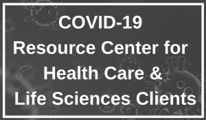 COVID-19 Health Care & Life Sciences Resource Center